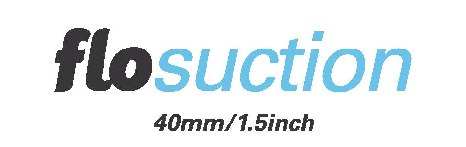 Flosuction 40mm